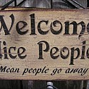 Welcome Nice People   Mean People Go Away