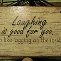 Laughing is good for you