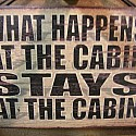 What Happen in the Cabin Stays in the Cabin