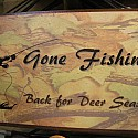 Gone Fishin'   Back for deer season