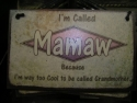 Mamaw  -  Cat No:   -  Click To Order  -  ID: 1206