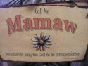 Mamaw  -  Cat No:   -  Click To Order  -  ID: 723