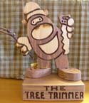 The Tree Trimmer  -  Cat No:   -  Click To Order  -  ID: 425