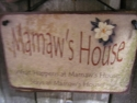 Mamaw's House  -  Cat No:   -  Click To Order  -  ID: 719