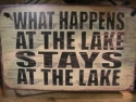 What Happen at the Lake Stays at the Lake  -  Cat No:   -  Click To Order  -  ID: 800