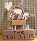The Meat Cutter  -  Cat No:   -  Click To Order  -  ID: 341