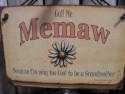 Memaw  -  Cat No:   -  Click To Order  -  ID: 727
