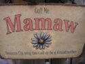 Mamaw  -  Cat No:   -  Click To Order  -  ID: 726