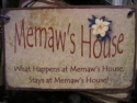 Memaw's House  -  Cat No:   -  Click To Order  -  ID: 717
